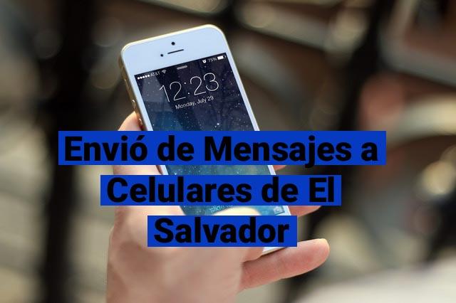 enviar mensajes a celulares de el salvador